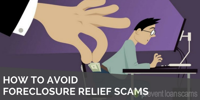 how to avoid foreclosure relief scams