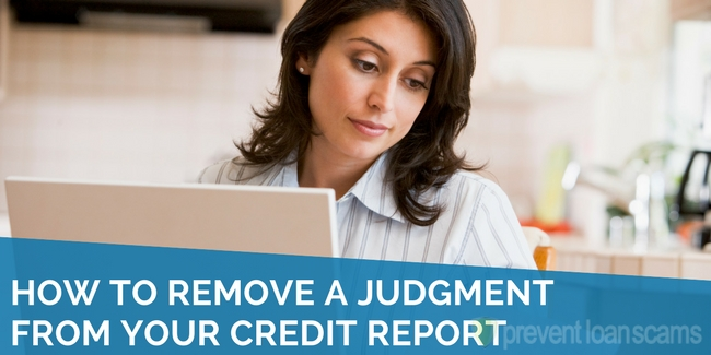 How to Remove a Judgment From Your Credit Report