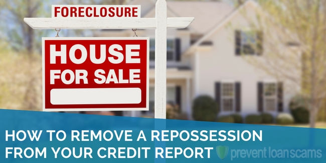 how to remove a repossession from your credit report in 2019 steps