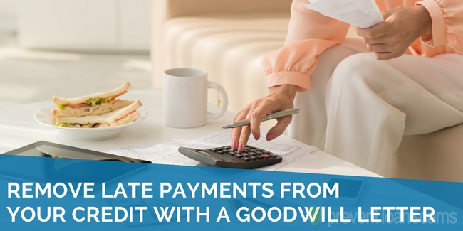 Remove Late Payments from Your Credit With a Goodwill Letter
