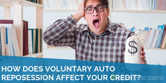 How Does Voluntary Auto Reposession Affect Your Credit