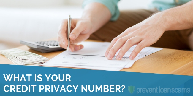 What is Your Credit Privacy Number?