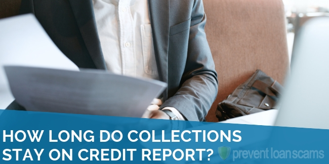 How Long do Collections Stay on Credit Report