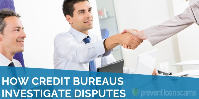How Credit Bureaus Investigate Disputes
