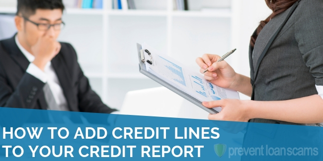 How to Add Credit Lines to Your Credit Report