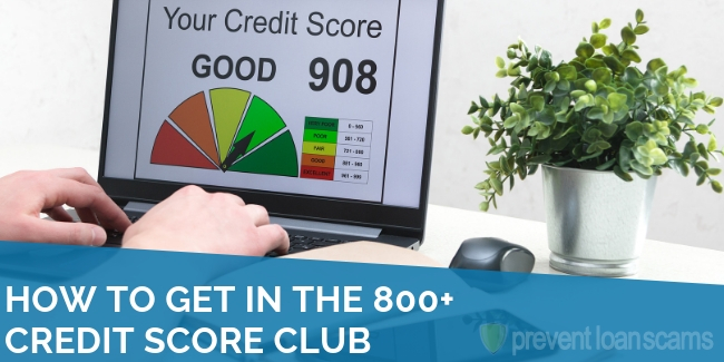 How to Get in the 800+ Credit Score Club