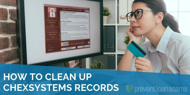 How to Clean Up ChexSystems Records