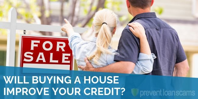 Will Buying a House Improve Your Credit?