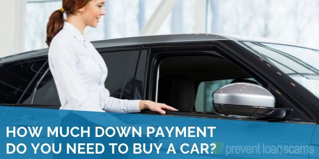 How Much Should You Put Down On A Car >> How Much Down Payment Do You Need To Buy A Car 2019 S Guide