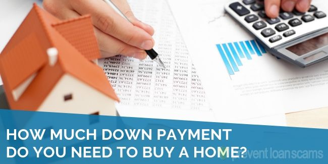 How Much Down Payment Do You Need To Buy a House?